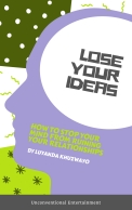 Lose Your Ideas (1)